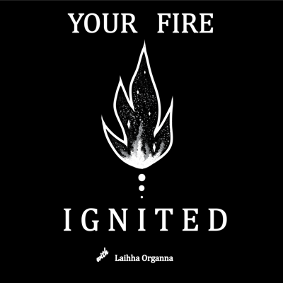 Your Fire Ignited