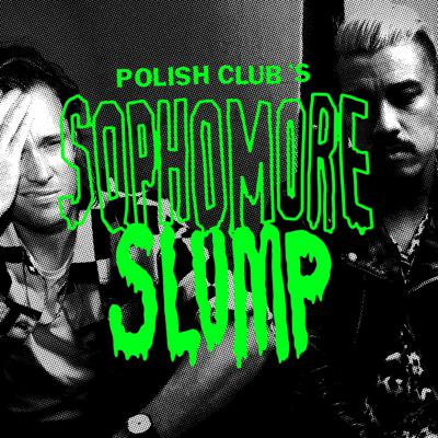 Polish Club's Sophomore Slump