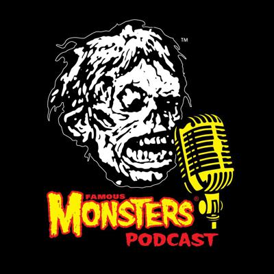 Famous Monsters Podcast