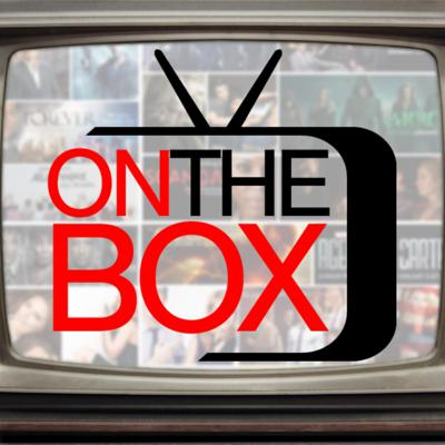 On The Box   The TV Podcast