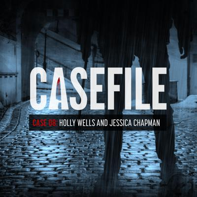 Cover art for Case 08: Holly Wells and Jessica Chapman