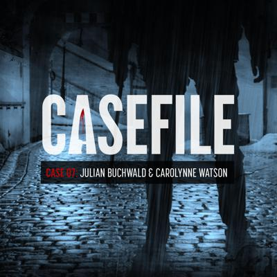 Cover art for Case 07: Julian Buchwald and Carolynne Watson