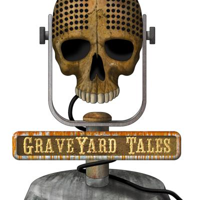 We tell the stories of haunted places, ghost encounters, cryptid encounters, the paranormal, preternatural, and every oddity imaginable. And we have a few laughs while we're at it! Join your hosts Adam & Matt in their discussions of these topics and email them your thoughts at GraveYardTalesPodcast@gmail.com (mailto:GraveYardTalesPodcast@gmail.com) We thank you for joining us in the GraveYard!