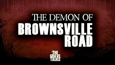 Cover art for Demon of Brownsville Road | The Grave Talks Revisited