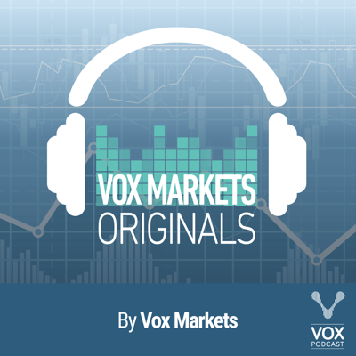 Welcome to Vox Markets Originals.  This channel features a range of interviews across four series: Business Lives, Industry Experts, Moving Averages and Spotlight.  If you wish to suggest a guest to appear on the Podcast, please email: fran@voxmarkets.co.uk