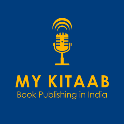MyKitaab Podcast will help you in your journey of publishing and marketing your book. Your show's guests answer the question
