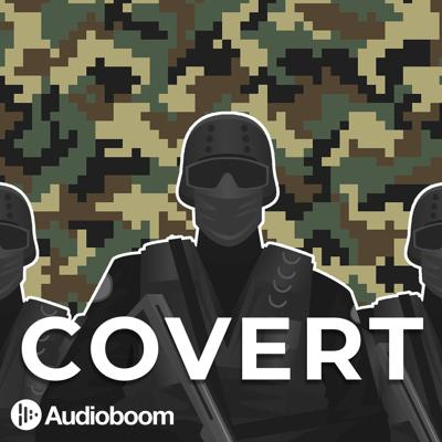 Covert takes listeners on a heart-pounding journey through the most dangerous military operations of all time. From the assassination of Osama Bin Laden and how two Israeli snipers foiled Syria's plan to develop a nuclear bomb, to the real story that inspired the movie Black Hawk Down and the harrowing tale of a British Major's escape from 2,000 heavily armed militants, you'll be brought to the front line of history's greatest special forces missions.