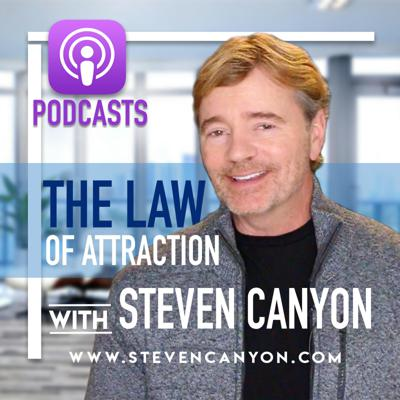 The Steven Canyon KINETIC BELIEF Podcast (Law of Attraction)