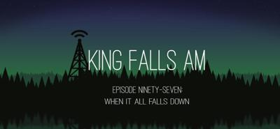 Cover art for Episode Ninety-Seven: When It All Falls Down