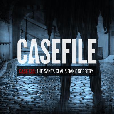 Cover art for Case 135: The Santa Claus Bank Robbery