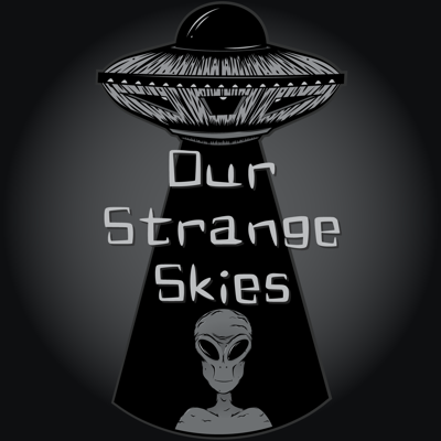 Our Strange Skies is a biweekly podcast that delves into the stories of ordinary people encountering the
