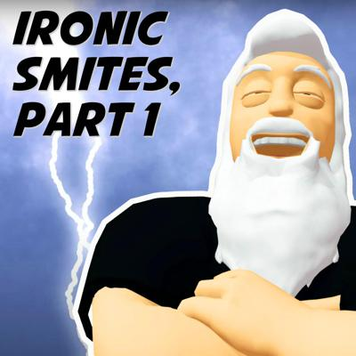 Cover art for Ironic Smites, Part 1