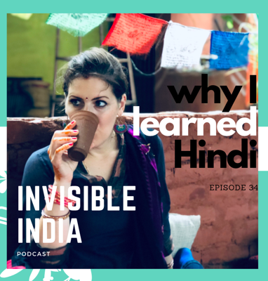 Cover art for 34: Why I Learned Hindi (English & Hindi Bilingual Special Episode)