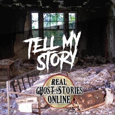 Cover art for Tell My Story | True Ghost Stories