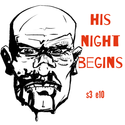 Cover art for s3e10 His Night Begins (Desi Crime)