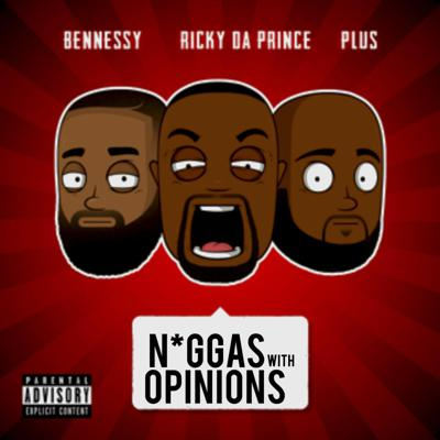 The Niggas With Opinions Podcast