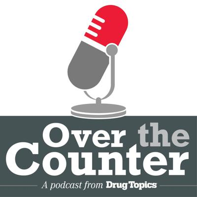 Over the Counter is a weekly podcast from Drug Topics, featuring insights from industry experts on the latest news, trends, and innovations in pharmacy.