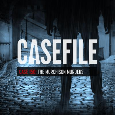 Cover art for Case 150: The Murchison Murders