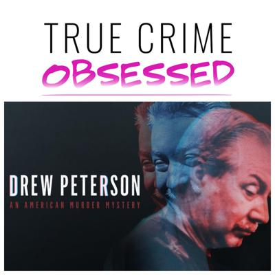 Cover art for 146: Drew Peterson: American Murder Mystery