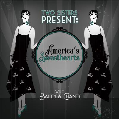 Two Sisters Present: America's Sweethearts