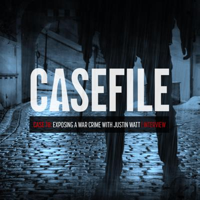 Cover art for Case 78: Exposing a War Crime with Justin Watt   Interview
