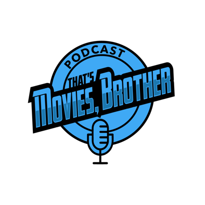 That's Movies, Brother