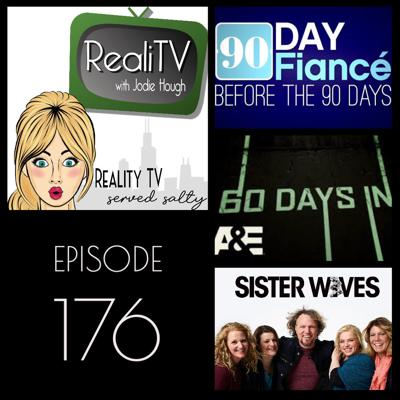 Cover art for 176: Sister Wives, 90 Day Fiance Before the 90 Days & 60 Days In