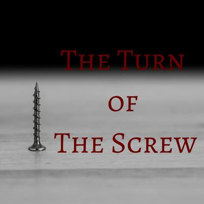 Cover art for 113: The Turn of the Screw: Finale