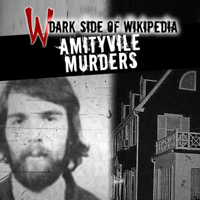 Cover art for 4: Ronald Defeo and The Amityville Murders | The Story Behind The Amityville Horror