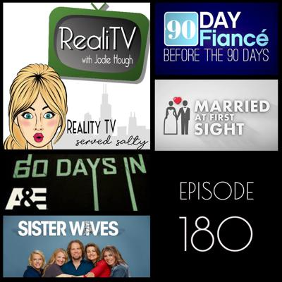 Cover art for 180: 90 Day Fiance Before the 90 Days, Sister Wives, Married at First Sight & 60 Days In