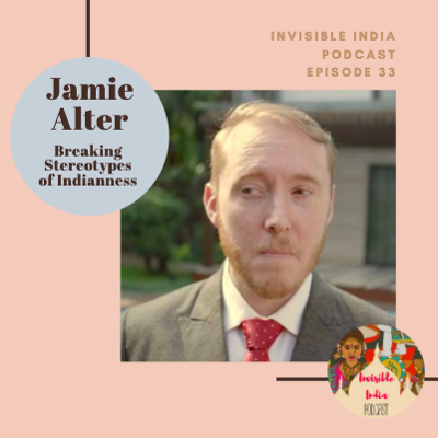 Cover art for 33: Jamie Alter - Breaking Stereotypes of Indianness