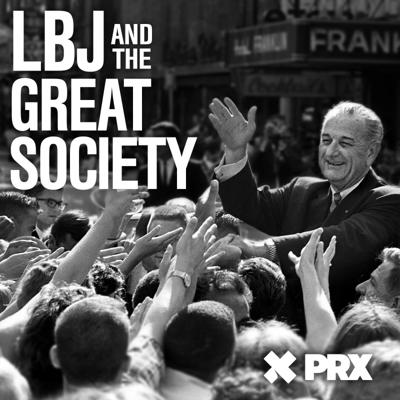 Cover art for 321: Give Us the Ballot: From LBJ and the Great Society