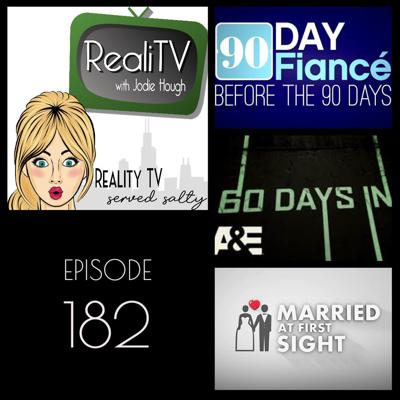 Cover art for 182: 90 Day Fiance, Married at First Sight & 60 Days In