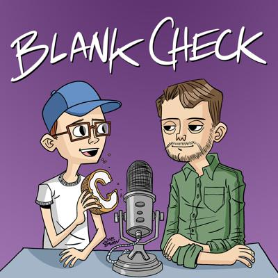 Not just another bad movie podcast, Blank Check reviews directors' complete filmographies episode to episode. Specifically, the auteurs whose early successes afforded them the rare 'blank check' from Hollywood to produce passion projects. Each new miniseries, hosts Griffin Newman and David Sims delve into the works of film's most outsized personalities in painstakingly hilarious detail.
