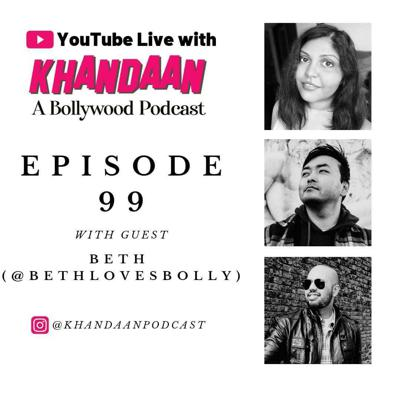 Cover art for 99: Ep 99- YouTube Live pt 1 with Khandaan Podcast