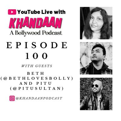 Cover art for 100: Ep 100- YouTube Live pt 2 with Khandaan Podcast