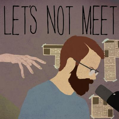Cover art for 5x11: Spree Killer - Let's Not Meet (Feat. ATWWD)