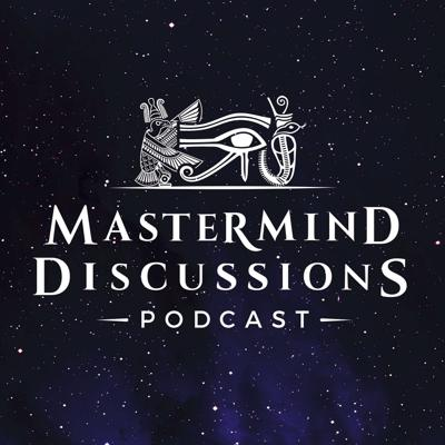 Mastermind Discussions #3 –Forbidden Texts, Origins, and the Nature of Reality- Matthew LaCroix and David Easter