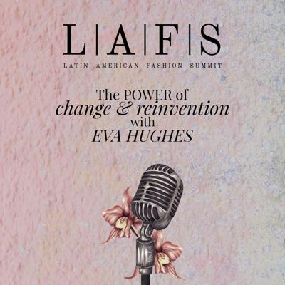 Cover art for The Power of Change and Reinvention with Eva Hughes