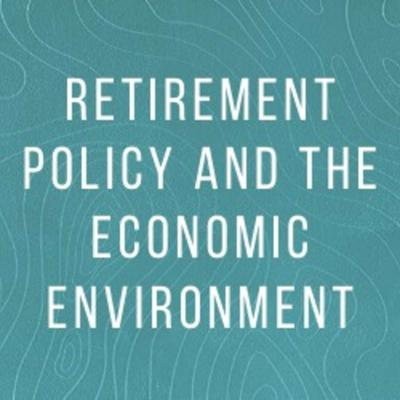 Cover art for John Daley and David Knox: Retirement policy and the economic environment