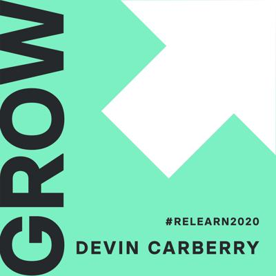Cover art for Devin Carberry - Online Learning: Learnlife learnings from the trenches. #RELEARN2020