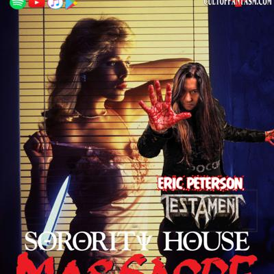 Cover art for 82: Sorority House Massacre w/Eric Peterson of Testament