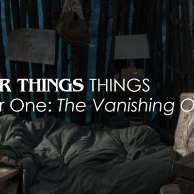 Cover art for Chapter One: 'The Vanishing Of Will Byers'