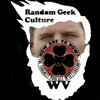 Cover art for Geeking Out with Random Geek Culture in West Virginia