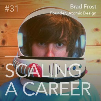 Cover art for #31 Brad Frost (Founder, Atomic Design) - Breaking down design systems to atomic elements
