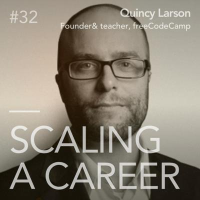 Cover art for #32 Quincy Larson (Founder and educator, freeCodeCamp) - The value of free education and building communities