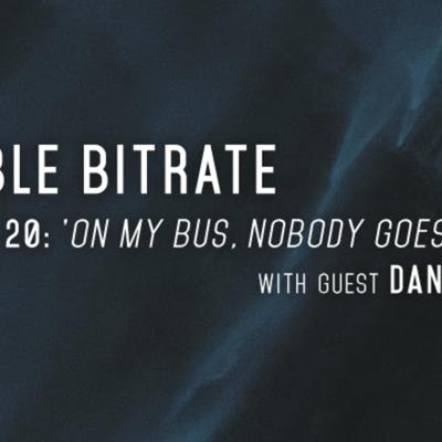 Cover art for 20: 'On My Bus, Nobody Goes To Sleep', with guest Danny Samet