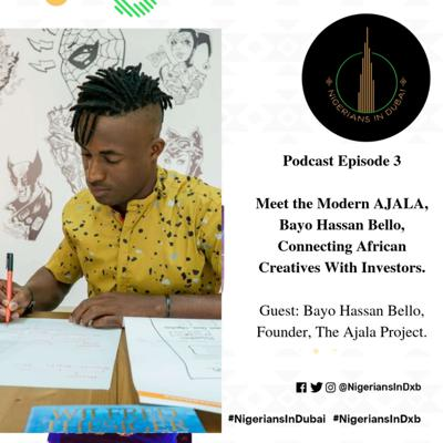 Cover art for Meet the Modern AJALA, Bayo Hassan Bello Connecting African Creatives With Investors.
