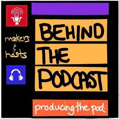 Cover art for Episode #30: Behind The Podcast