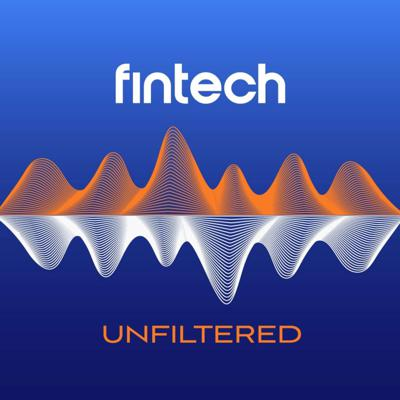 Fintech Unfiltered, by Bank Innovation